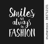 smiles are always in fashion  ... | Shutterstock .eps vector #383712151