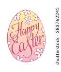 lettering happy easter. easter... | Shutterstock .eps vector #383762245