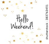 hello weekend background ... | Shutterstock .eps vector #383763451