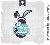 happy easter typographical... | Shutterstock .eps vector #383769847
