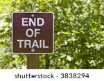 Trail Sign Marking The End Of...