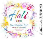 happy holi  a spring festival... | Shutterstock .eps vector #383884234