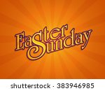 stylish text easter sunday on... | Shutterstock .eps vector #383946985