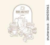 breakfast  hand drawn vector... | Shutterstock .eps vector #384050461
