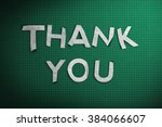 thank you word made with paper... | Shutterstock . vector #384066607
