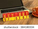 get out of debt written on a... | Shutterstock . vector #384180334