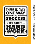 there is only one success. it's ... | Shutterstock .eps vector #384201259