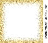 gold glitter background. gold... | Shutterstock . vector #384213709