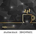 creative vector coffee cup. art ... | Shutterstock .eps vector #384249601