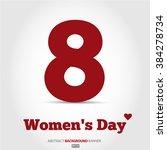 8 march  international women's...   Shutterstock .eps vector #384278734