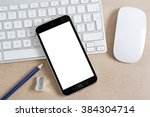 workplace with modern mobile... | Shutterstock . vector #384304714