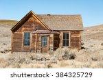 bodie state historic park  ... | Shutterstock . vector #384325729