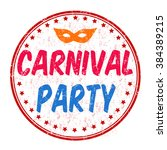 carnival party grunge rubber... | Shutterstock .eps vector #384389215