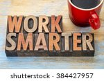 work smarter advice   words in... | Shutterstock . vector #384427957