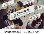comment communication social... | Shutterstock . vector #384534724