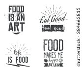 food related quotes in vintage  ... | Shutterstock .eps vector #384662815