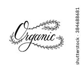 organic. black and white hand... | Shutterstock .eps vector #384688681