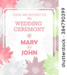 wedding invitation card... | Shutterstock .eps vector #384790399