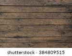 wood plank brown texture... | Shutterstock . vector #384809515