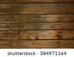 a background of wooden boards... | Shutterstock . vector #384971164