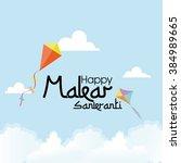 happy makar sankranti | Shutterstock .eps vector #384989665