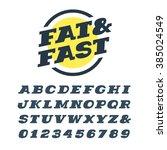 wide italic slab serif font.... | Shutterstock .eps vector #385024549