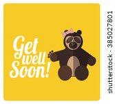 get well soon design  in yellow ... | Shutterstock .eps vector #385027801