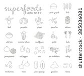 hand drawn outline superfoods... | Shutterstock .eps vector #385036081