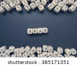 word read of small white cubes...   Shutterstock . vector #385171351