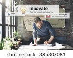 innovate innovation technology... | Shutterstock . vector #385303081