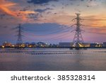 Electric Towers And Refinary...