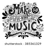 make your own kind of music.... | Shutterstock .eps vector #385361329
