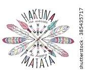 aztec lettering print  hakuna... | Shutterstock .eps vector #385435717