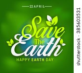 happy earth day. | Shutterstock . vector #385603531