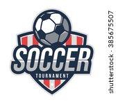 soccer logo  american logo... | Shutterstock .eps vector #385675507