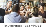 dinner dining wine cheers party ... | Shutterstock . vector #385744711
