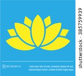 lotus flower vector icon eps 10.... | Shutterstock .eps vector #385759939