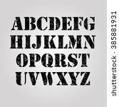 grunge stamp texture alphabet... | Shutterstock .eps vector #385881931