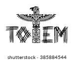 ancient black totem logo | Shutterstock .eps vector #385884544