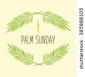 palm sunday banner as religious ... | Shutterstock .eps vector #385888105