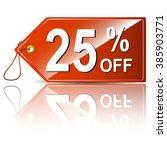 25 percent off business label   ... | Shutterstock .eps vector #385903771