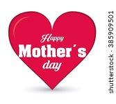 mothers day design  | Shutterstock .eps vector #385909501