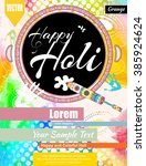 happy holi  a spring festival... | Shutterstock . vector #385924624