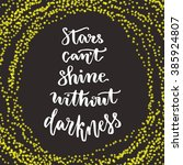 stars cant shine without... | Shutterstock .eps vector #385924807