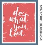 "motivaion poster ""work hard be... | Shutterstock .eps vector #386067601"