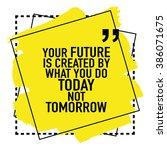 motivational inspirational... | Shutterstock .eps vector #386071675