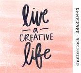 hand brush lettering... | Shutterstock . vector #386350441