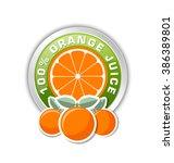 100  orange juice badge with... | Shutterstock .eps vector #386389801