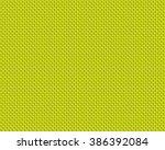 abstract texture background   Shutterstock . vector #386392084
