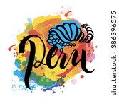 peru hand lettering and... | Shutterstock .eps vector #386396575